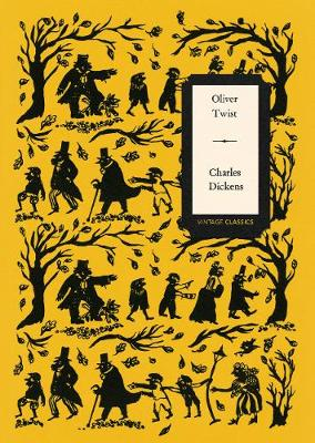 OLIVER TWIST (VINTAGE CLASSICS DICKENS S