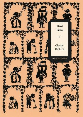 HARD TIMES (VINTAGE CLASSICS DICKENS SER