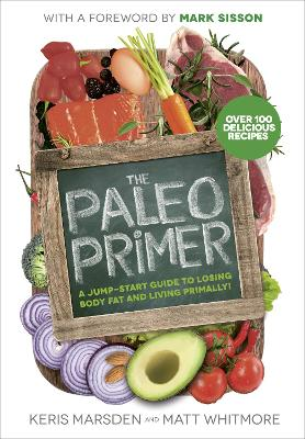 PALEO PRIMER: A JUMP-START GUIDE