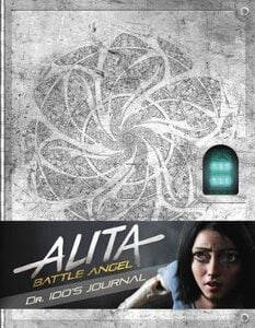 ALITA: BATTLE ANGEL DR.IDOS JOURNAL