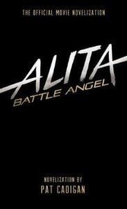 ALITA: BATTLE ANGEL OFFICIAL MOVIE NOVEL