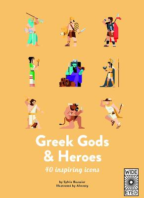 GREEK GODS & HEROES: MEET 40 MYTHICAL IM