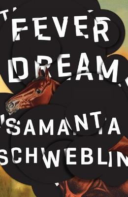 FEVER DREAM: SHORTLISTED FOR THE MAN BOO