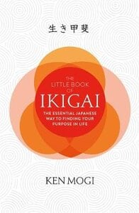 THE LITTLE BOOK OF IKIGAI: THE ESSENTIAL