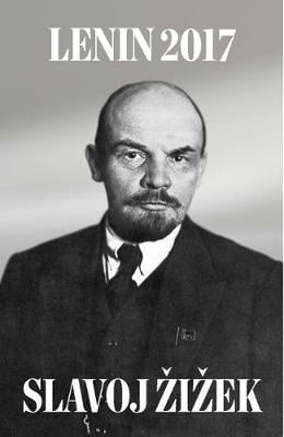 LENIN 2017: REMEMBERING REPEATING AND WO