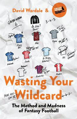 WASTING YOUR WILDCARD: METHOD & MADNESS