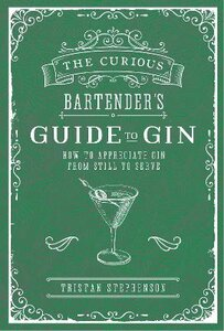 CURIOUS BARTENDERS GUIDE TO GIN