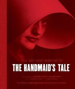 ART AND MAKING OF HANDMAIDS TALE