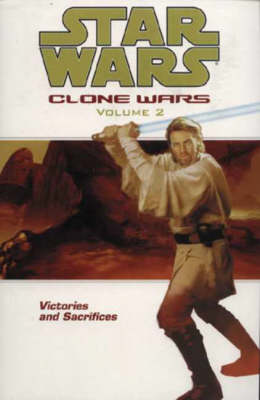 Star Wars - The Clone Wars Victories and Sacrifices