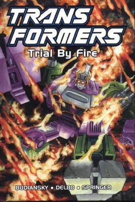 Transformers - Trial By Fire (limited edition)