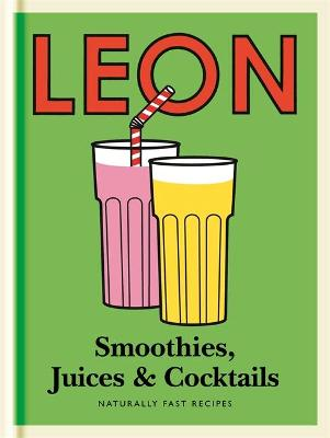 LITTLE LEON: SMOOTHIES, JUICES & COCKTAI
