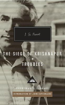 TROUBLES / THE SIEGE OF KRISHNAPUR