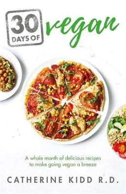30 DAYS OF VEGAN: A WHOLE MONTH OF DELIC