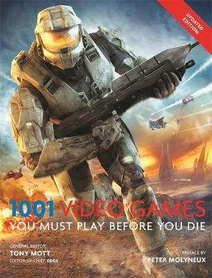 1001: Video Games You Must Play Before You Die