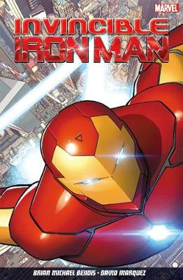 INVINCIBLE IRON MAN VOLUME 1