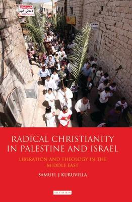RADICAL CHRISTIANITY IN PALESTINE AND IS