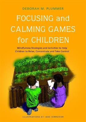 FOCUSSING AND CALMING GAMES FOR CHILDREN
