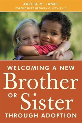 WELCOMING A NEW BROTHER OR SISTER THROUG