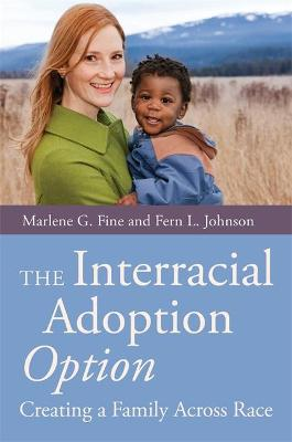 INTERRACIAL ADOPTION OPTION