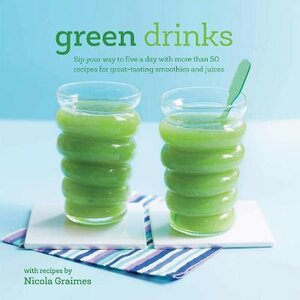 GREEN DRINKS: SIP YOUR WAY TO FIVE A DAY