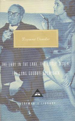 THE LONG GOODBYE AND OTHER NOVELS