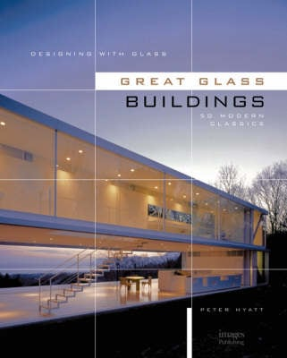 Designing with Glass - Great Glass Buildings