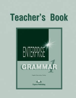 Enterprise Grammar|Teacher's Book Level 1
