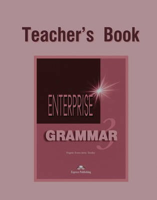 Enterprise Grammar|Teacher's Book Level 3