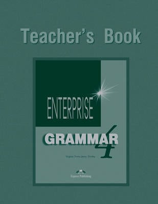 Enterprise Grammar|Teacher's Book Level 4