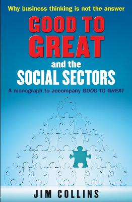 """Good to Great"" and the Social Sectors"