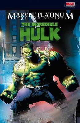 The Definitive Incredible Hulk