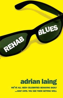REHAB BLUES