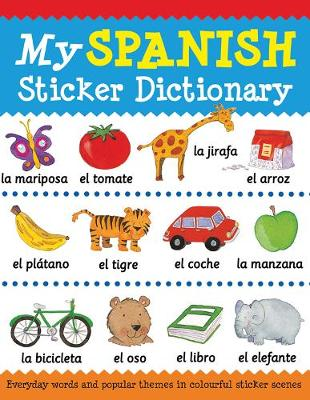 My Spanish Sticker Dictionary