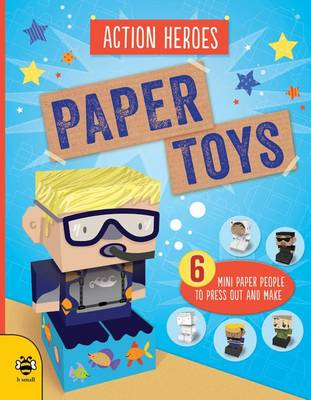 Paper Toys - Action Heroes