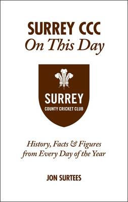 Surrey CCC On This Day