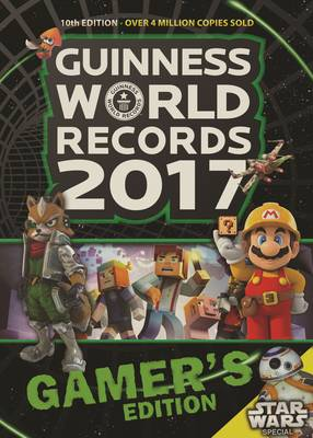 GUINNESS WORLD RECORDS GAMERS: 2017