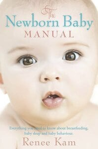 The Newborn Baby Manual