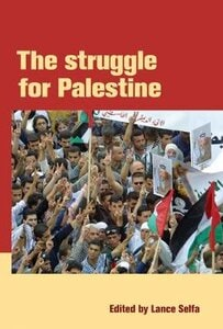 THE STRUGGLE FOR PALESTINE