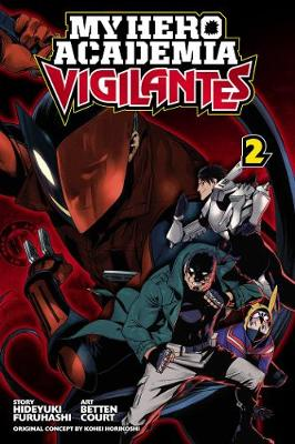 MY HERO: VIGILANTES VOL. 2