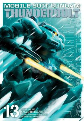 MOBILE SUIT GUNDAM THUNDERBOLT VOL. 13