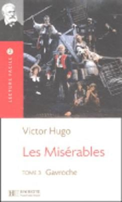 LF 3: LES MISERABLES TOME 3 : GAVROCHE N