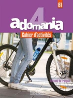ADOMANIA 4 B1 CAHIER (+AUDIO CD)