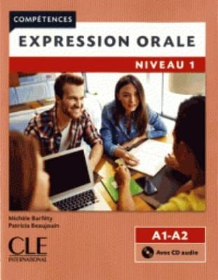 EXPRESSION ORALE 1 A1 + A2 METHODE (+ CD