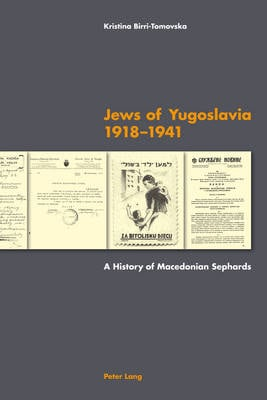 JEWS OF YUGOSLAVIA 1918 -1941