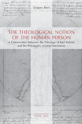 THEOLOGICAL NOTION OF THE HUMAN PERSON