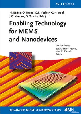 Enabling Technologies for MEMS and Nanodevices