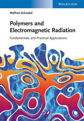 Polymers and Electromagnetic Radiation