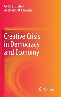 CREATIVE CRISIS IN DEMOCRACY AND ECONOMY