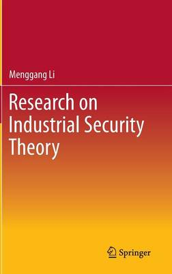 Research on Industrial Security Theory