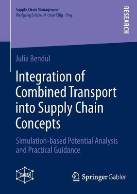 Integration of Combined Transport into Supply Chain Concepts